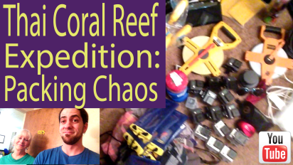 Thai Coral Reef Expedition: Packing Chaos