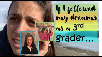 If I'd followed my dreams as a 3rd grader…