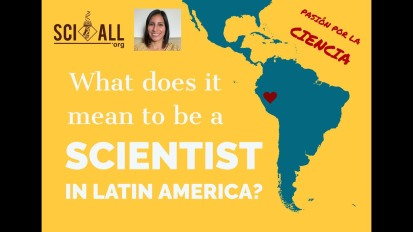 What does it mean to be a Scientist in Latin America?