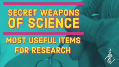 Secret weapons of science: Most useful items for research