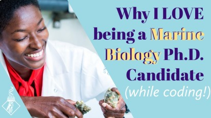 Why I LOVE being a Marine Biology Ph.D. Candidate (while coding!)