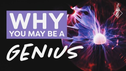 Why YOU may be agenius
