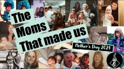 The Moms that MadeUs