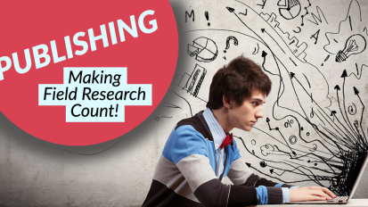 Publishing: Making Field ResearchCount!