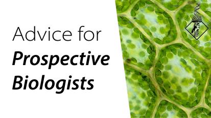 Biologists #1 Piece ofAdvice
